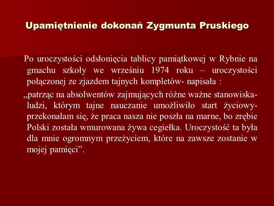 Upamiętnienie dokonań Zygmunta Pruskiego
