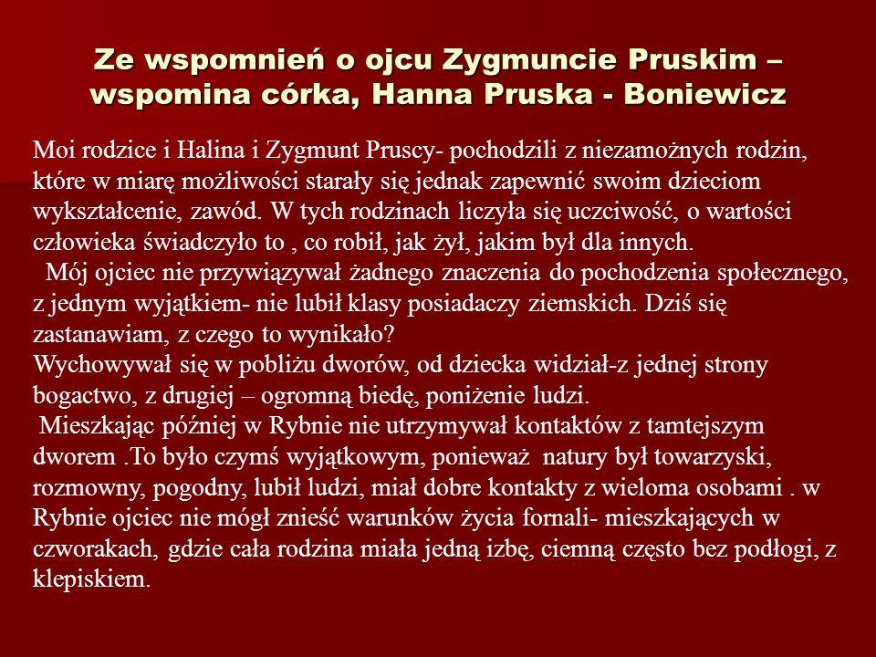 Ze wspomnień o ojcu Zygmuncie Pruskim – wspomina córka, Hanna Pruska - Boniewicz