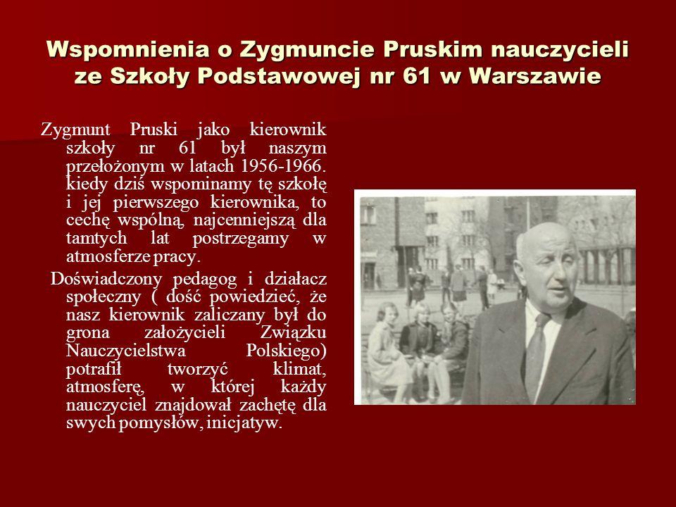 Wspomnienia o Zygmuncie Pruskim nauczycieli ze Szkoły Podstawowej nr 61 w Warszawie