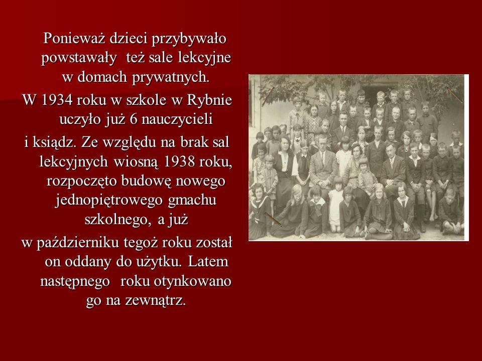 W 1934 roku w szkole w Rybnie uczyło już 6 nauczycieli