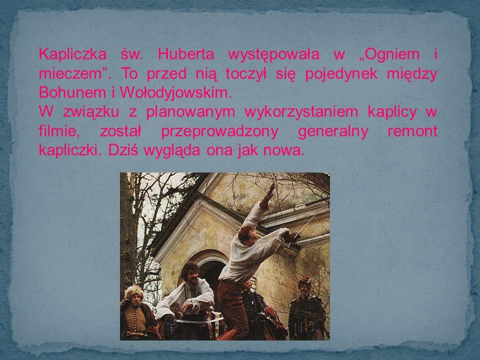 """Kapliczka św. Huberta występowała w """"Ogniem i mieczem"""