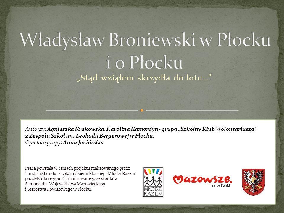 Władysław Broniewski w Płocku i o Płocku