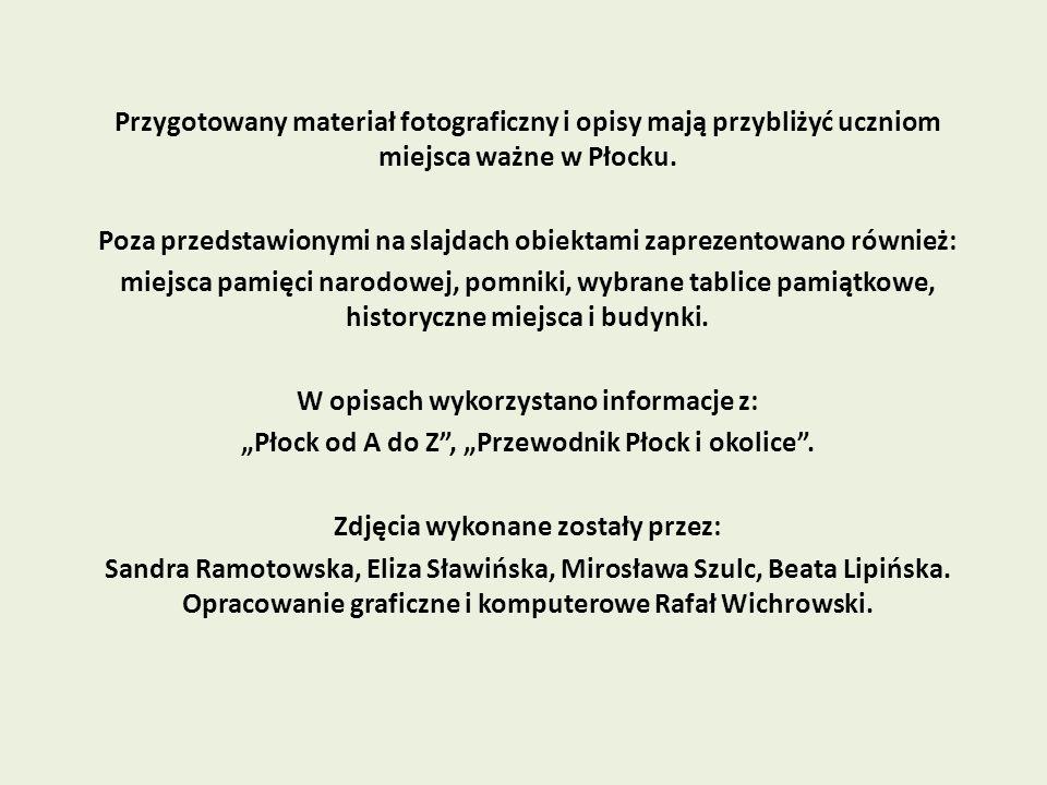 Poza przedstawionymi na slajdach obiektami zaprezentowano również: