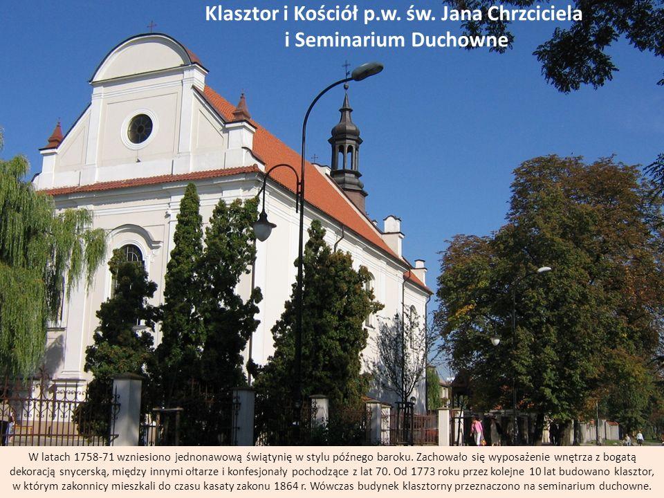 Klasztor i Kościół p.w. św. Jana Chrzciciela i Seminarium Duchowne
