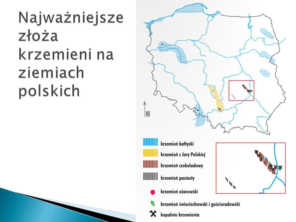 Najważniejsze złoża krzemieni na ziemiach polskich
