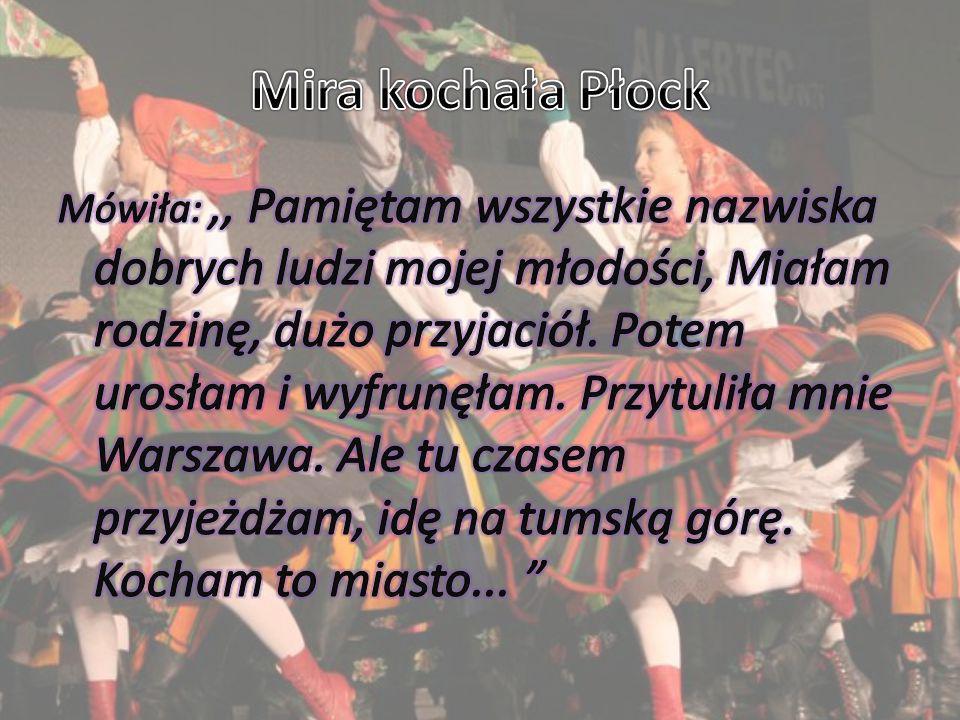 Mira kochała Płock