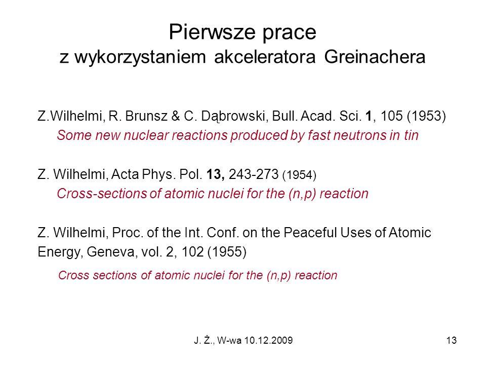 z wykorzystaniem akceleratora Greinachera