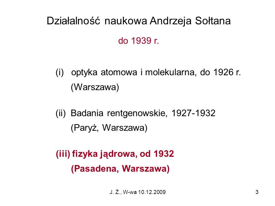 Działalność naukowa Andrzeja Sołtana