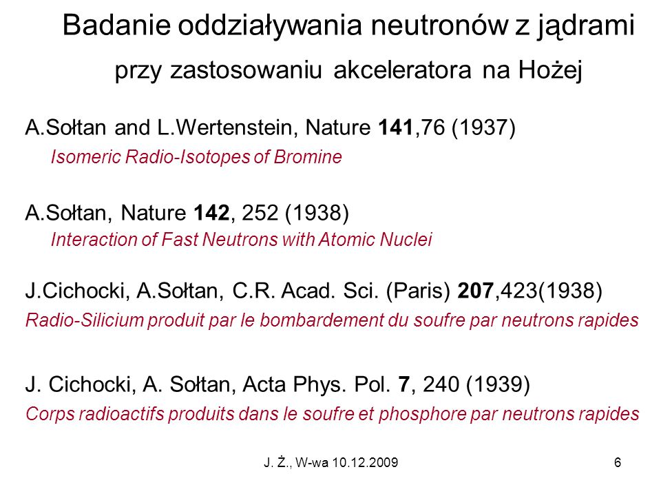 Badanie oddziaływania neutronów z jądrami