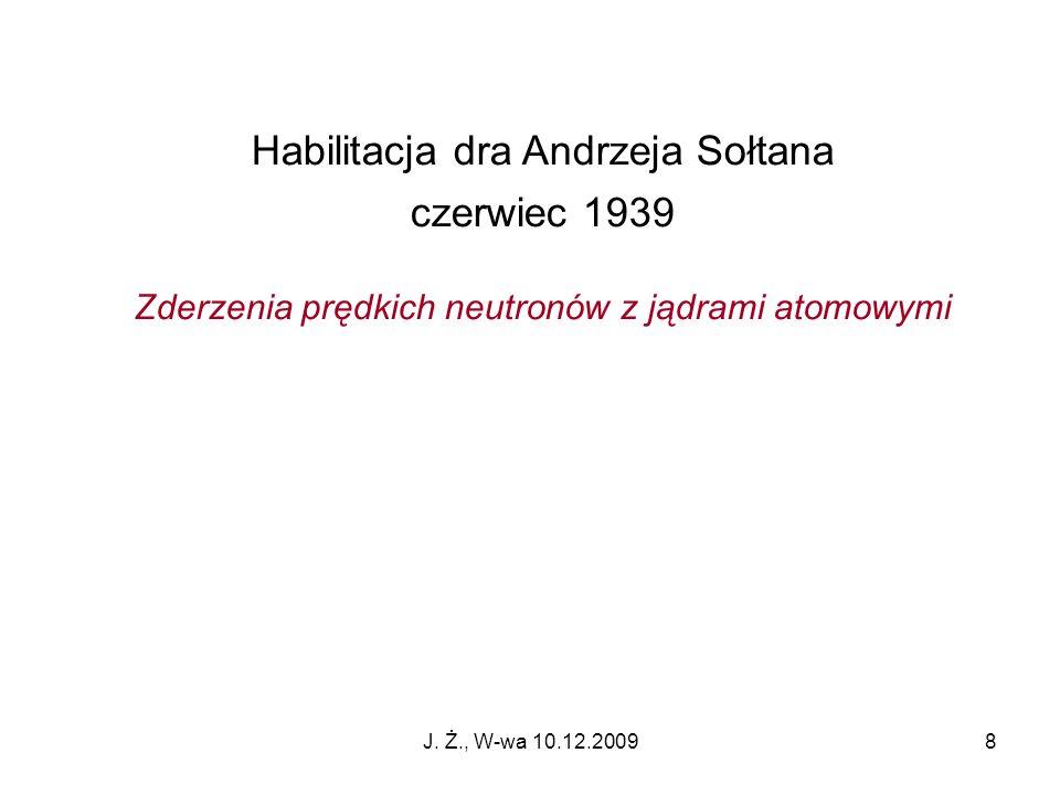 Habilitacja dra Andrzeja Sołtana czerwiec 1939