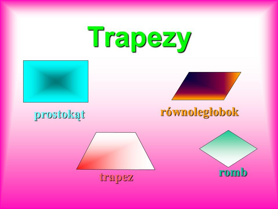 Trapezy równoległobok prostokąt romb trapez