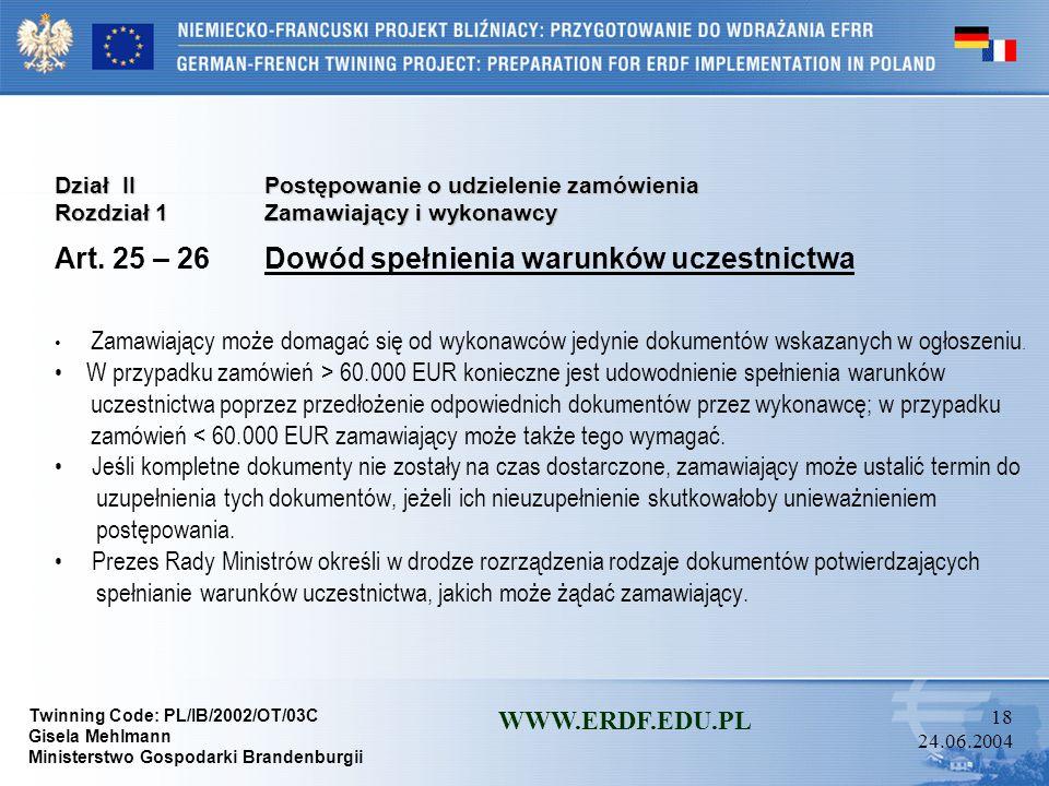 Art. 25 – 26 Dowód spełnienia warunków uczestnictwa