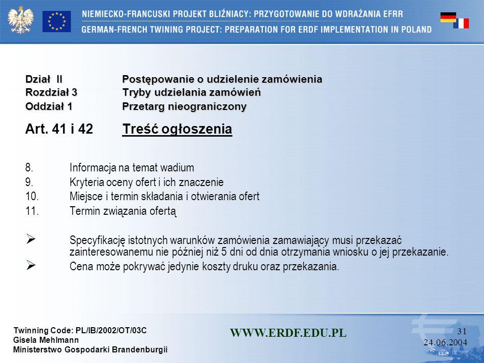 Art. 41 i 42 Treść ogłoszenia Informacja na temat wadium