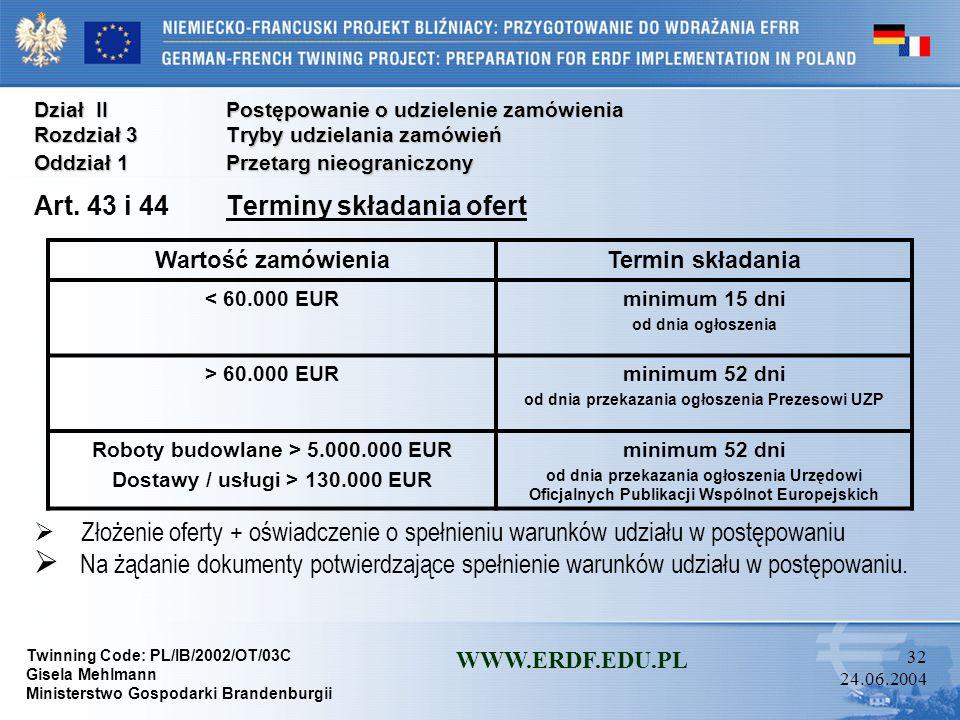 Art. 43 i 44 Terminy składania ofert