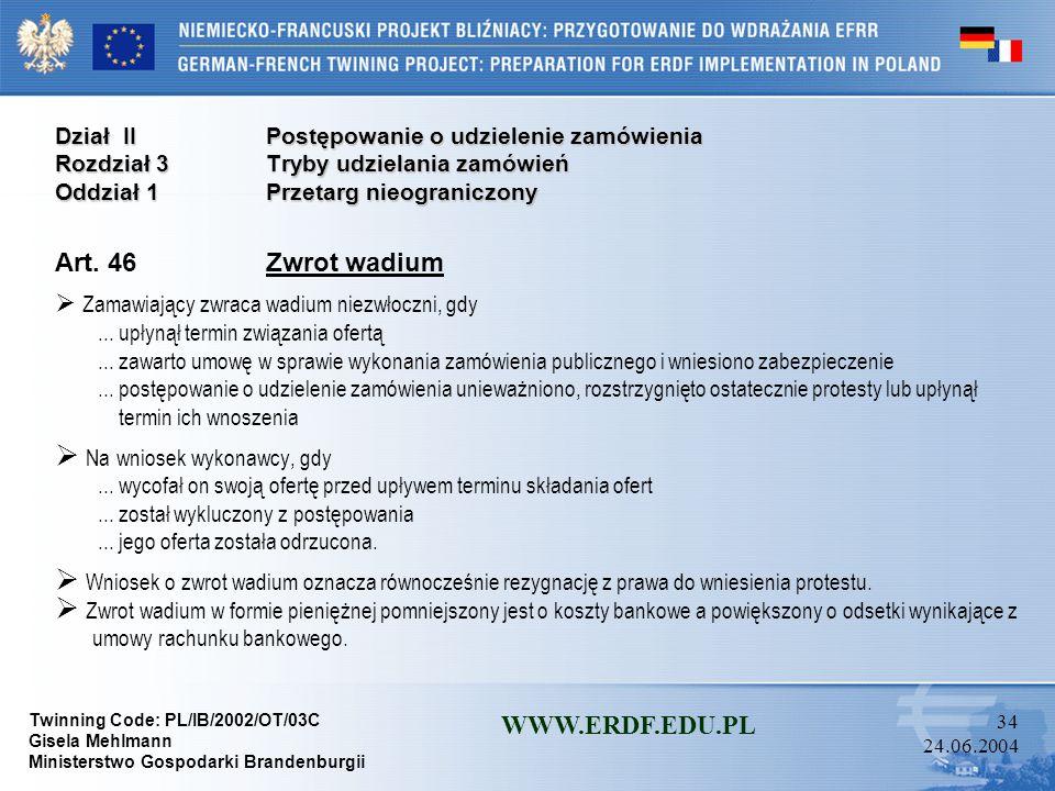 Art. 46 Zwrot wadium WWW.ERDF.EDU.PL