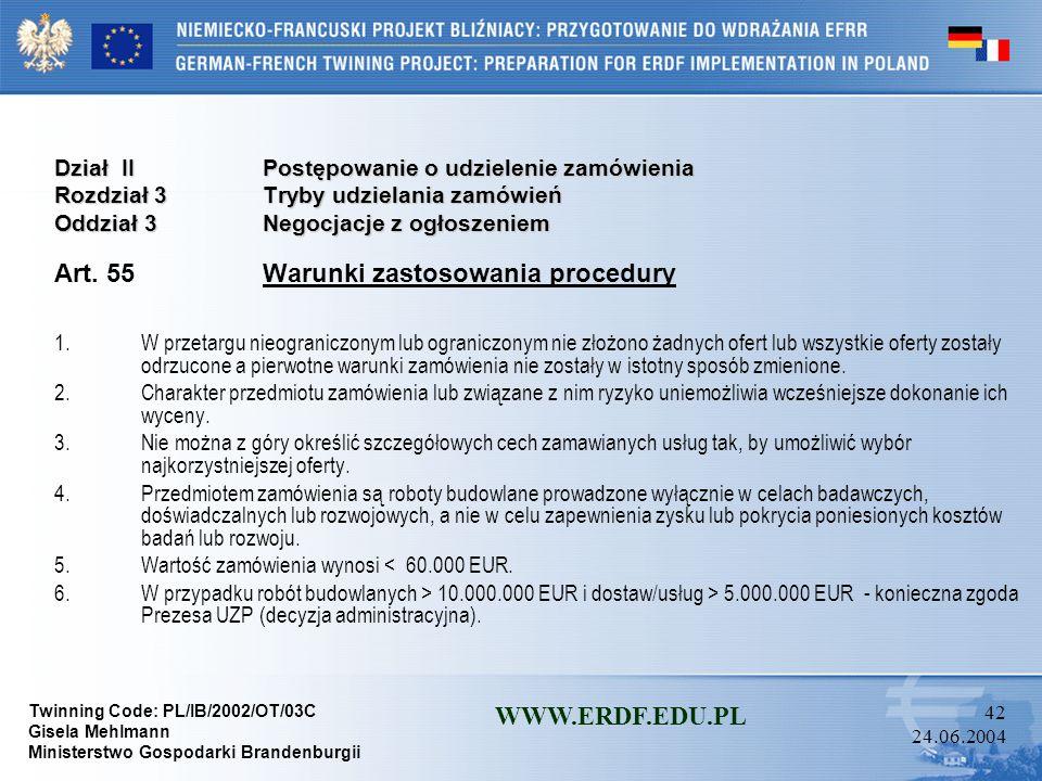 Art. 55 Warunki zastosowania procedury