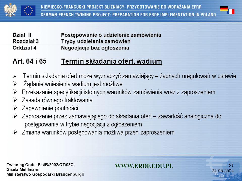 Art. 64 i 65 Termin składania ofert, wadium