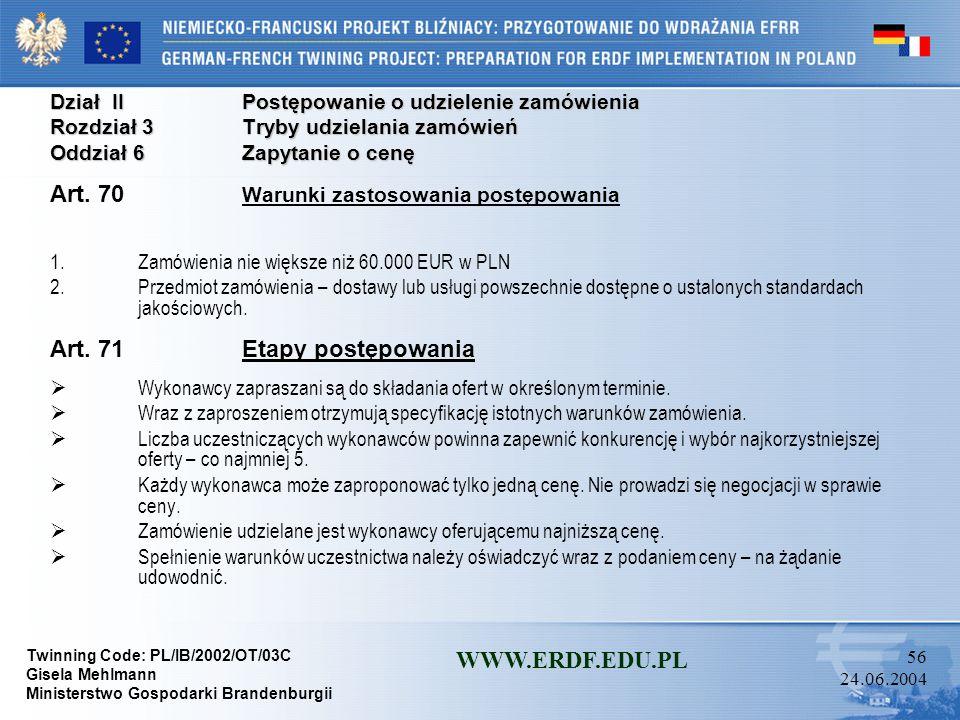 Art. 70 Warunki zastosowania postępowania