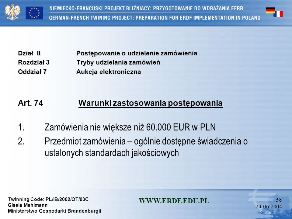 1. Zamówienia nie większe niż 60.000 EUR w PLN