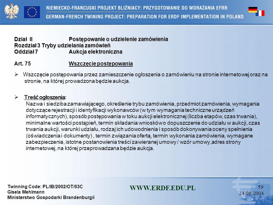 WWW.ERDF.EDU.PL Dział II Postępowanie o udzielenie zamówienia