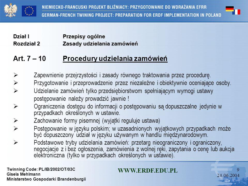 Art. 7 – 10 Procedury udzielania zamówień