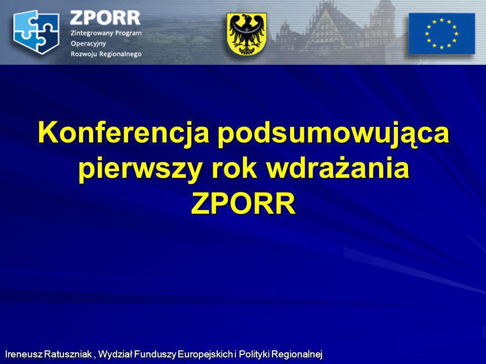 Konferencja podsumowująca pierwszy rok wdrażania ZPORR