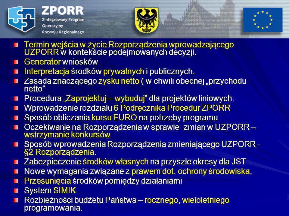 Termin wejścia w życie Rozporządzenia wprowadzającego UZPORR w kontekście podejmowanych decyzji.