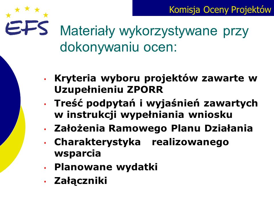 Materiały wykorzystywane przy dokonywaniu ocen: