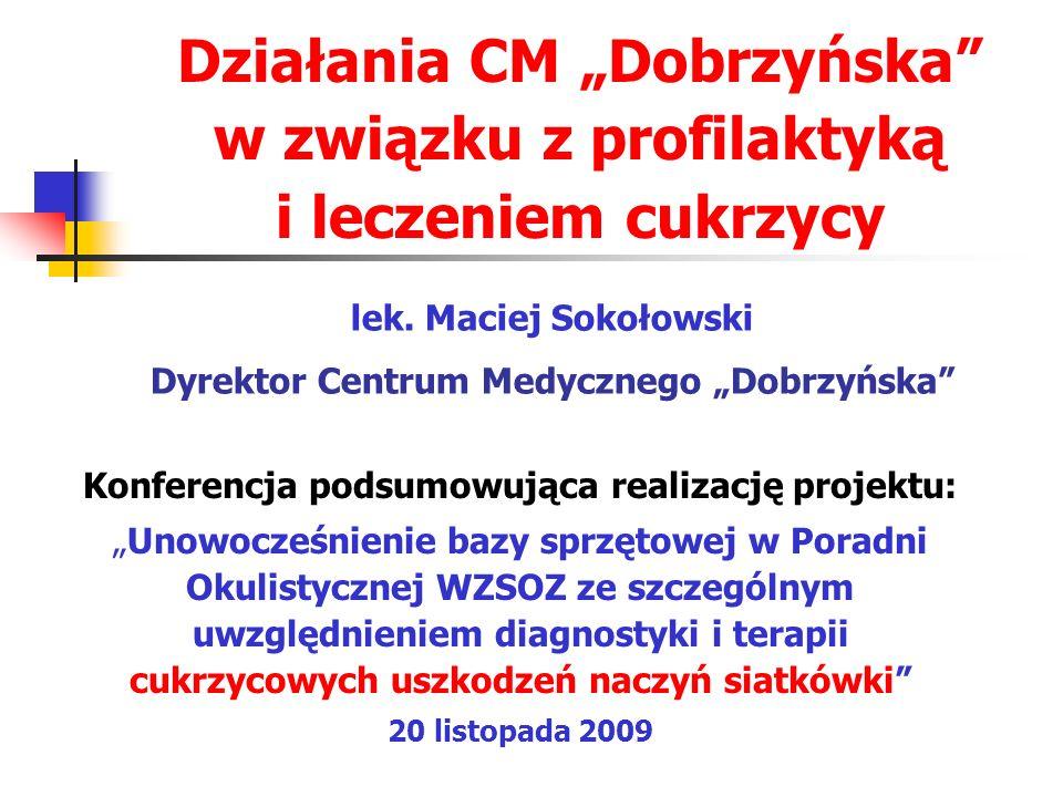 """Działania CM """"Dobrzyńska w związku z profilaktyką i leczeniem cukrzycy"""