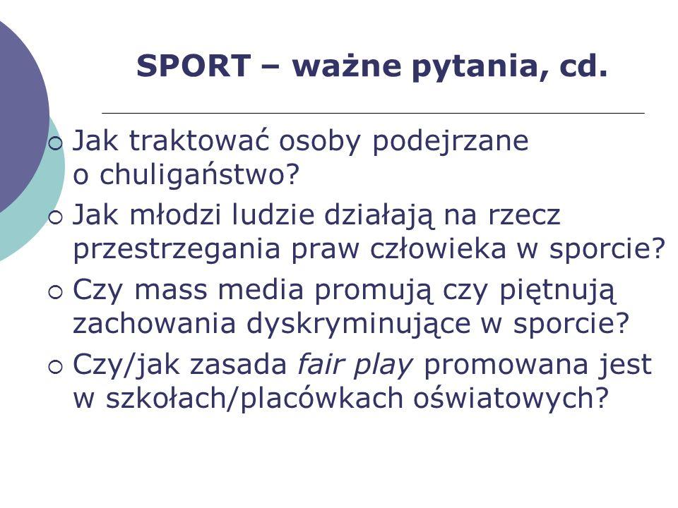 SPORT – ważne pytania, cd.