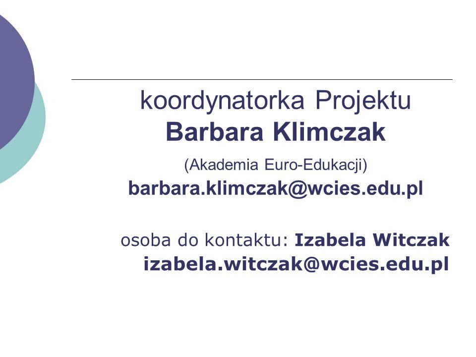 osoba do kontaktu: Izabela Witczak izabela.witczak@wcies.edu.pl