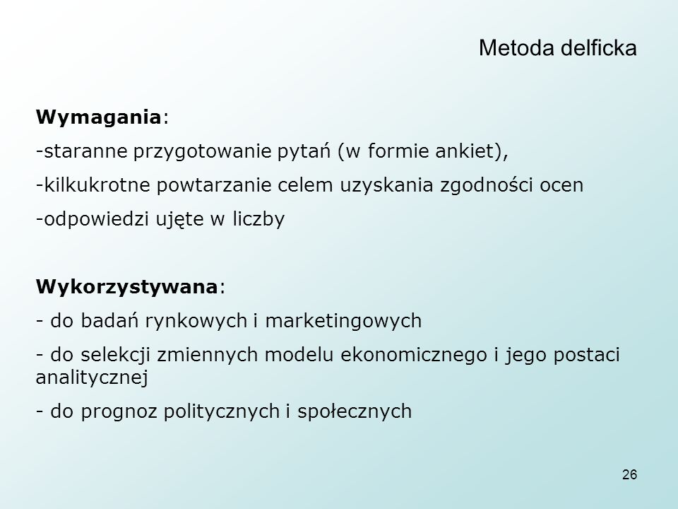 Metoda delficka Wymagania: