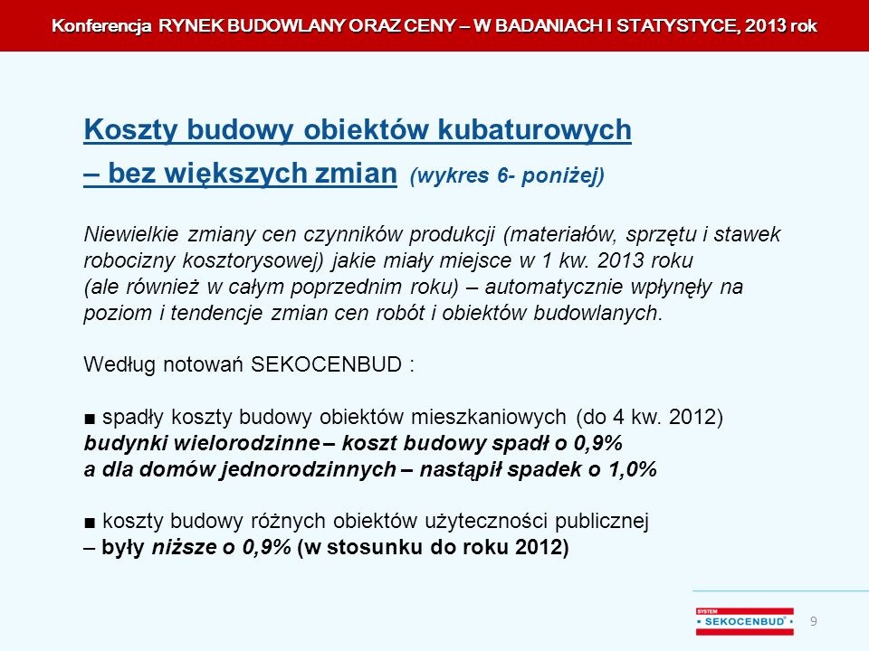 Konferencja RYNEK BUDOWLANY ORAZ CENY – W BADANIACH I STATYSTYCE, 2013 rok