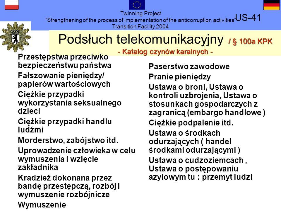 Podsłuch telekomunikacyjny / § 100a KPK - Katalog czynów karalnych -