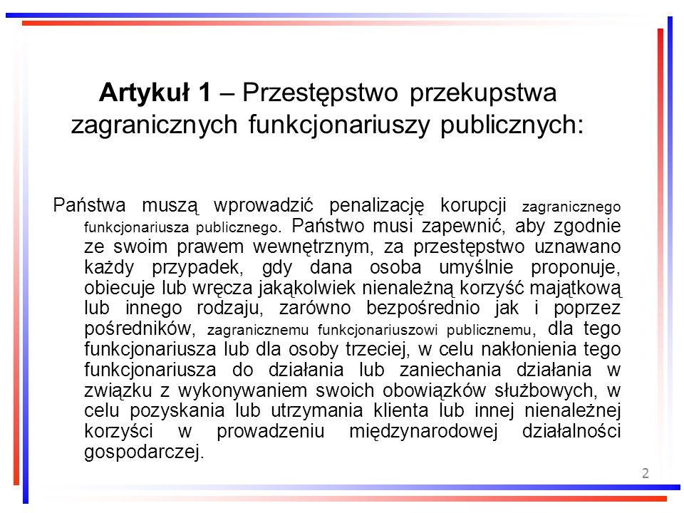 Artykuł 1 – Przestępstwo przekupstwa zagranicznych funkcjonariuszy publicznych: