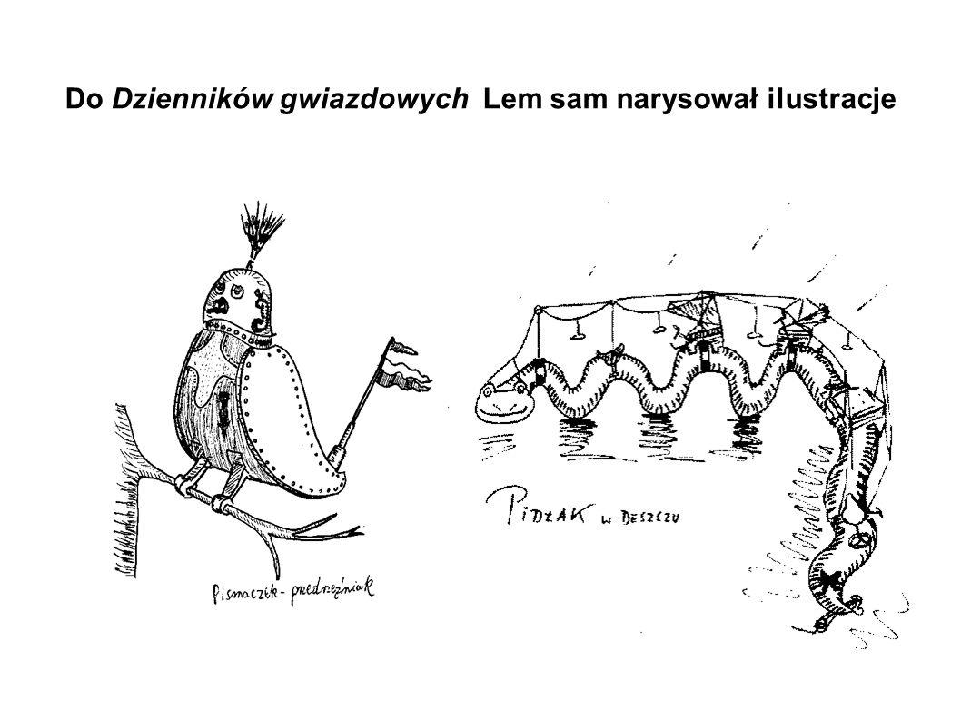 Do Dzienników gwiazdowych Lem sam narysował ilustracje