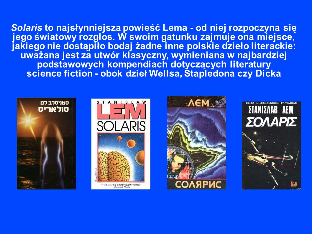 science fiction - obok dzieł Wellsa, Stapledona czy Dicka