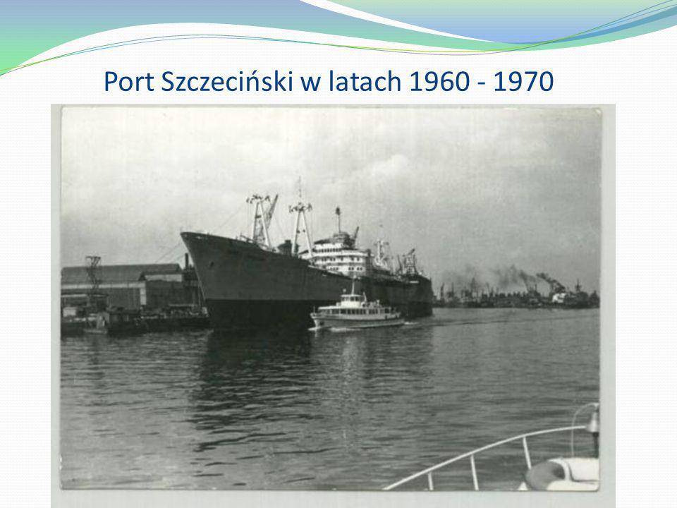 Port Szczeciński w latach 1960 - 1970