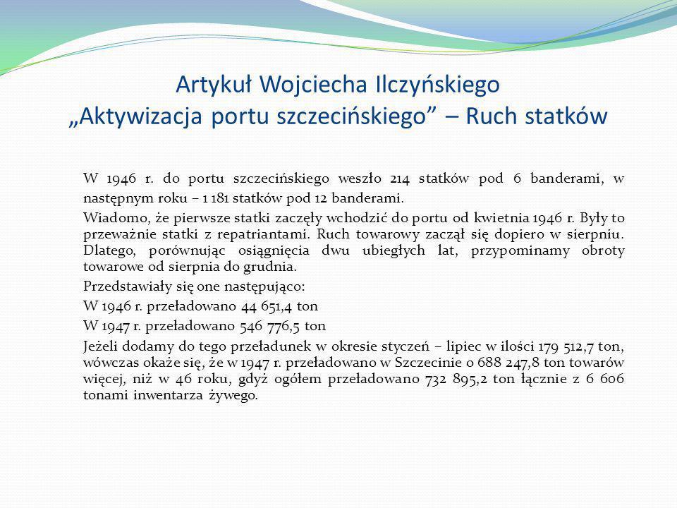 """Artykuł Wojciecha Ilczyńskiego """"Aktywizacja portu szczecińskiego – Ruch statków"""