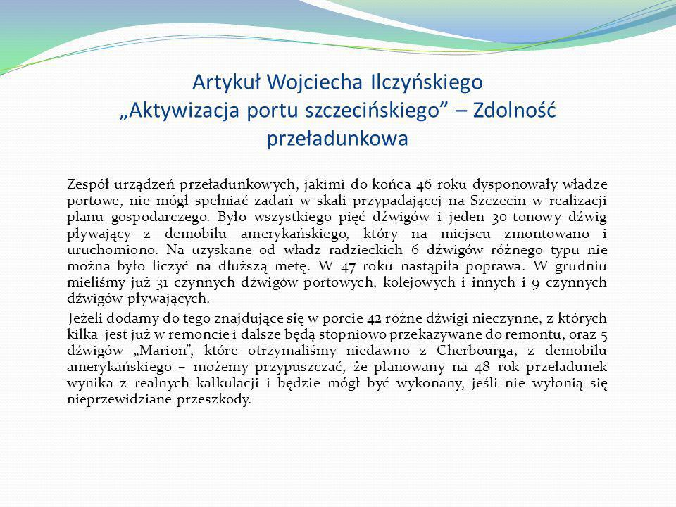 """Artykuł Wojciecha Ilczyńskiego """"Aktywizacja portu szczecińskiego – Zdolność przeładunkowa"""
