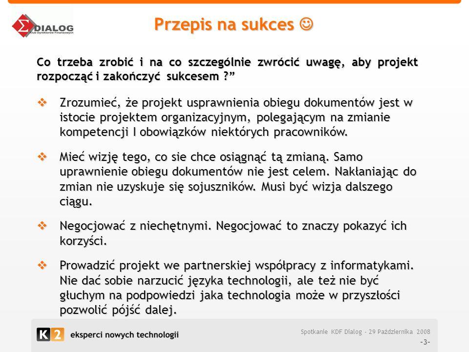 K2 Internet S.A. Zarządzanie procesami biznesowymi Industry Solution Days – wiosna 2006