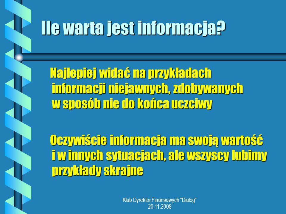 Ile warta jest informacja