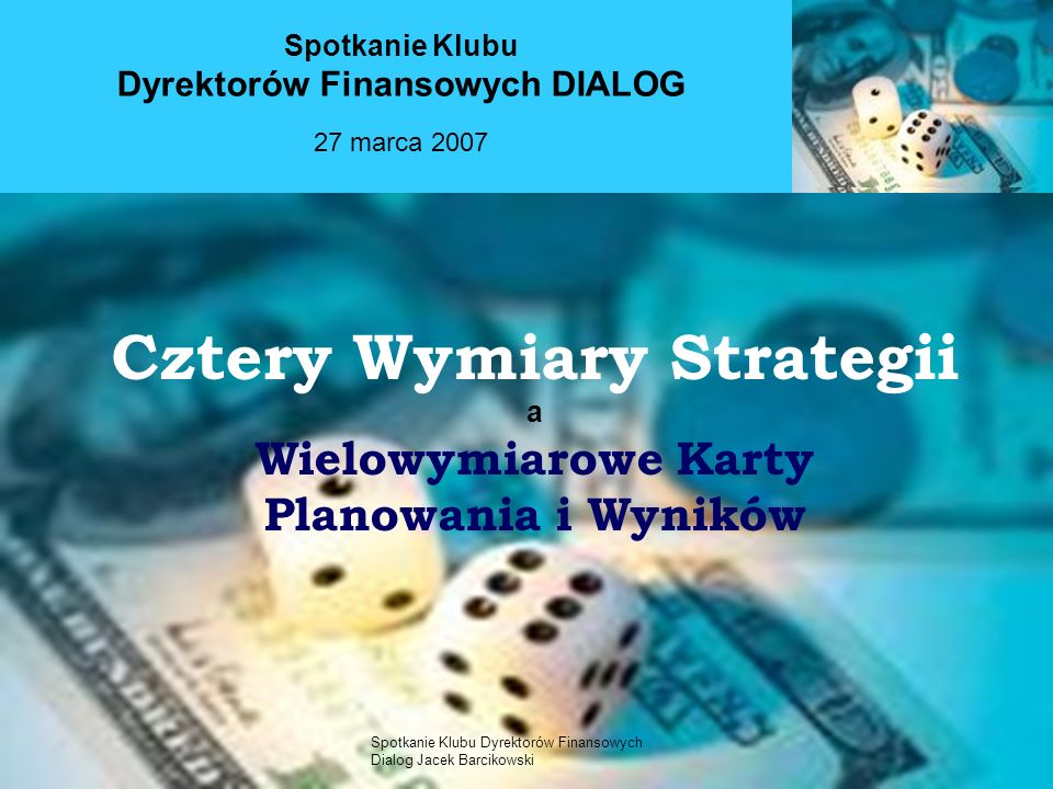 Spotkanie Klubu Dyrektorów Finansowych Dialog Jacek Barcikowski