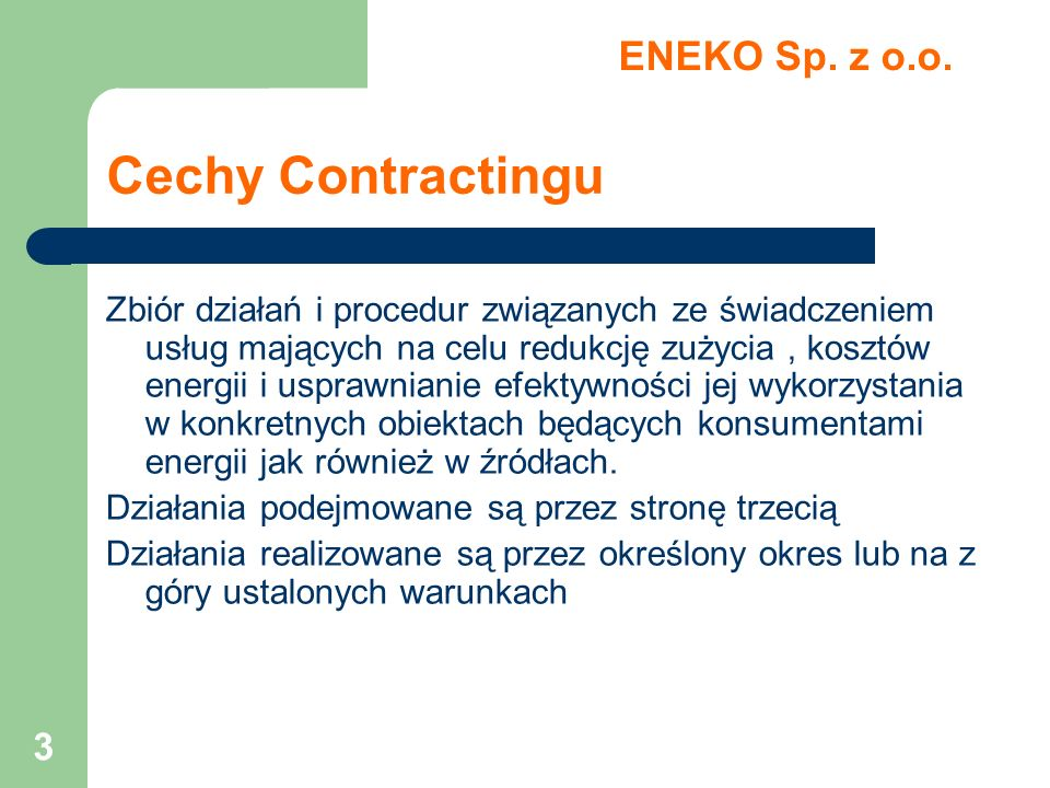 Cechy Contractingu ENEKO Sp. z o.o.