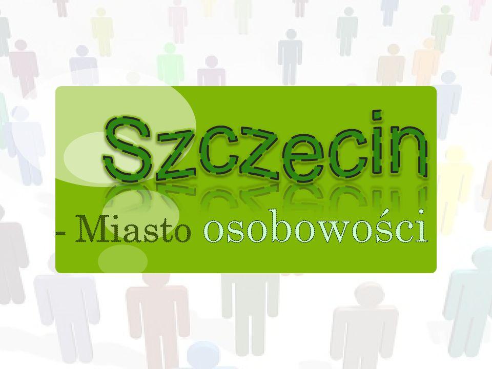 Szczecin - Miasto osobowości