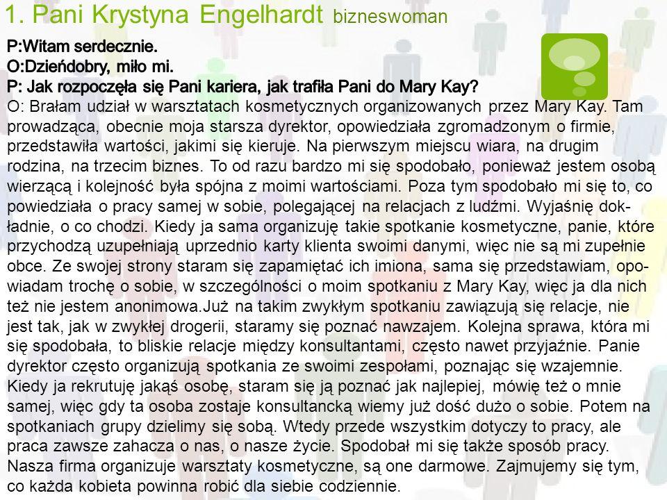 1. Pani Krystyna Engelhardt bizneswoman