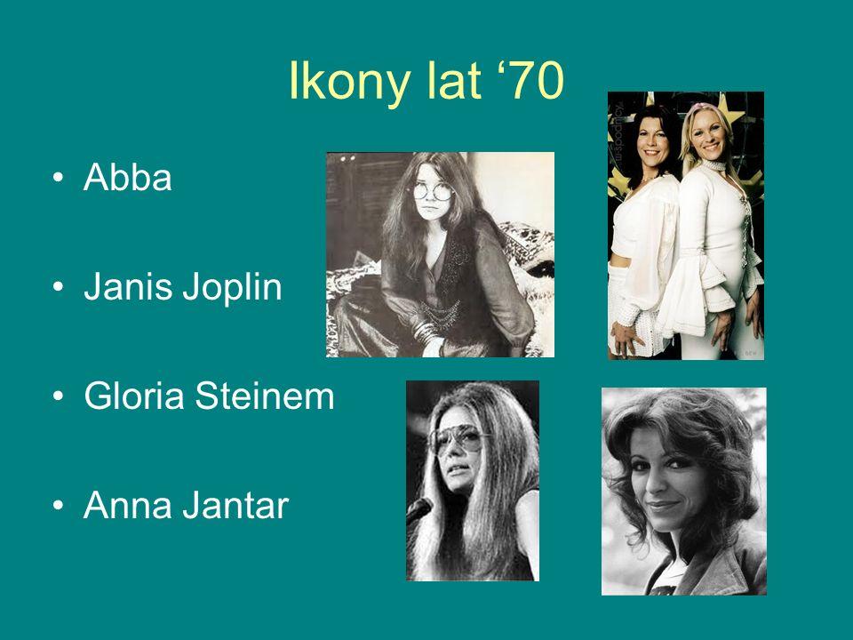 Ikony lat '70 Abba Janis Joplin Gloria Steinem Anna Jantar