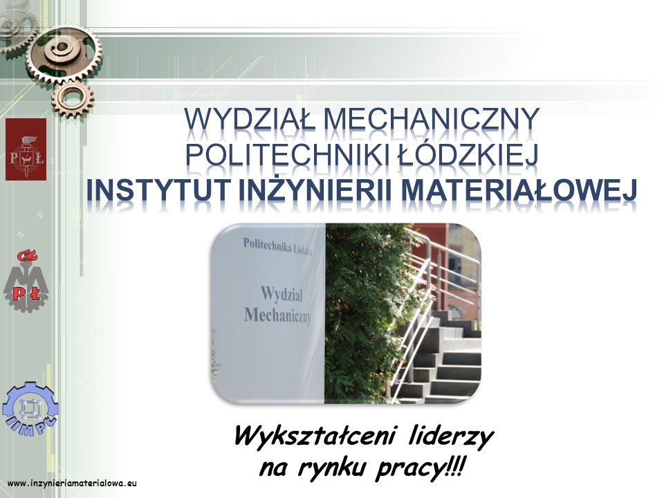 Wydział Mechaniczny Politechniki ŁÓdZkiej Instytut Inżynierii Materiałowej