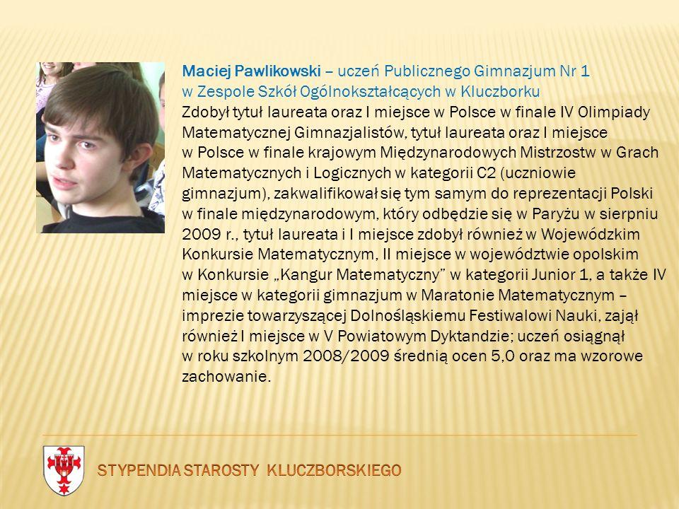 STYPENDIA STAROSTY KLUCZBORSKIEGO