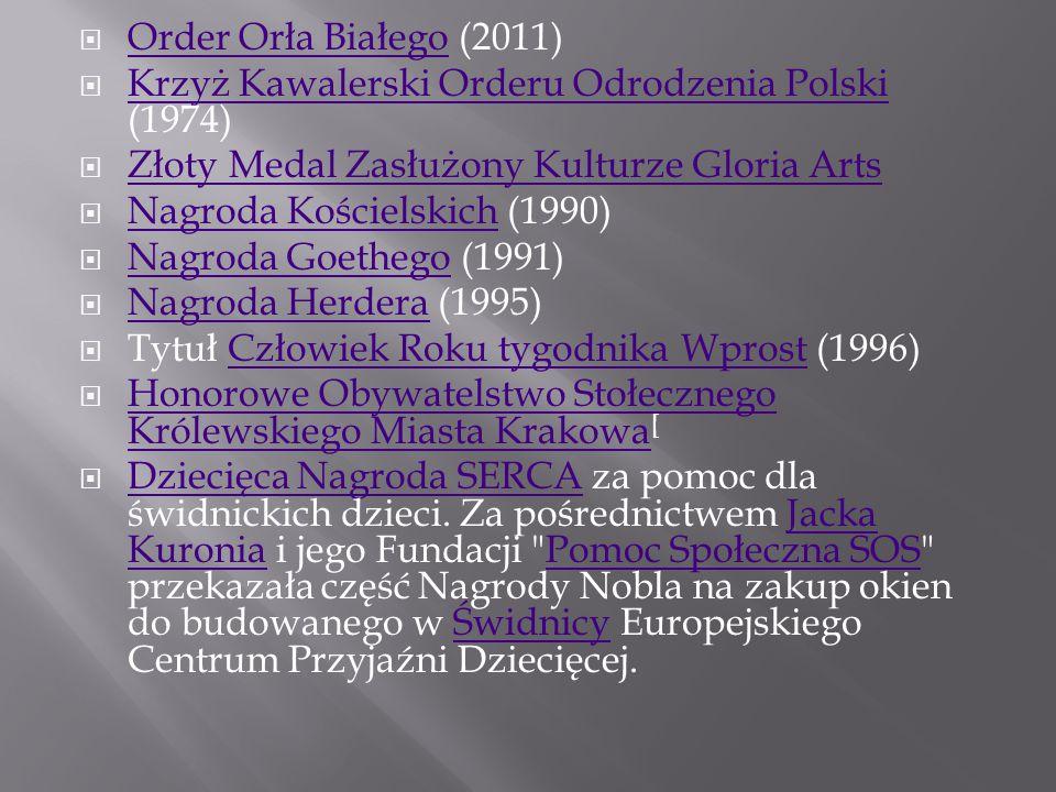 Order Orła Białego (2011) Krzyż Kawalerski Orderu Odrodzenia Polski (1974) Złoty Medal Zasłużony Kulturze Gloria Arts.
